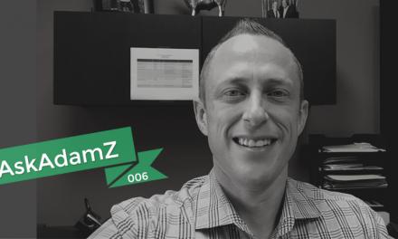 #AskAdamZ – Episode 006 – 3 Ways to Eliminate Financial Regret