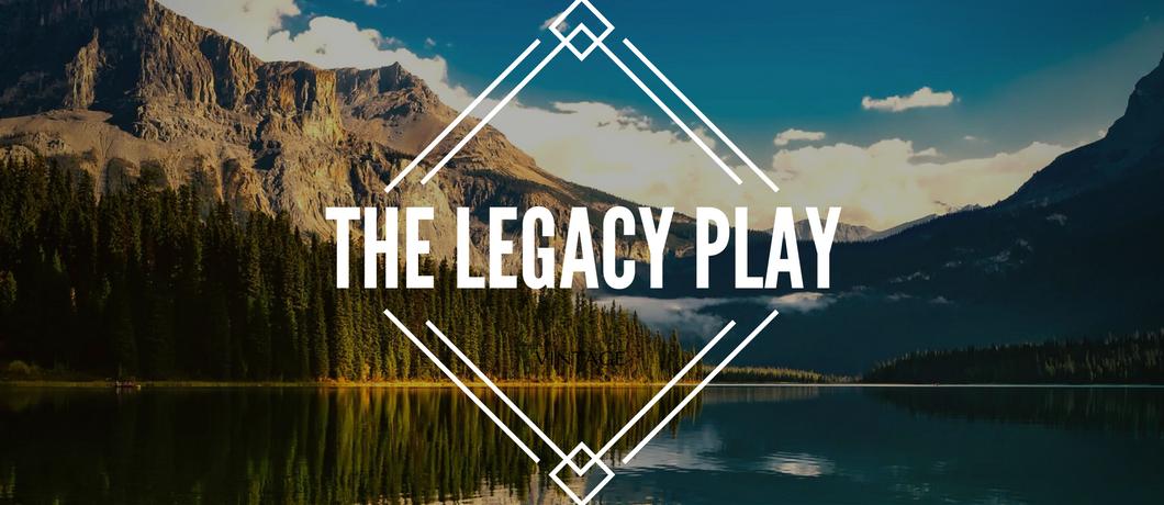 Legacy Play