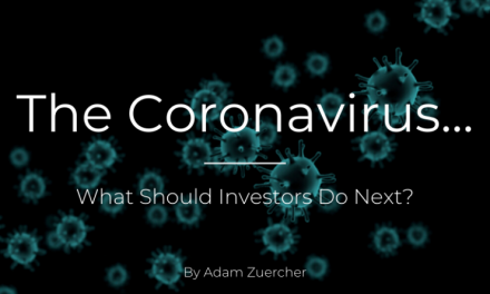 The Coronavirus…What Should Investors Do Next?