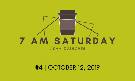 7am Saturday #4 – October 12, 2019