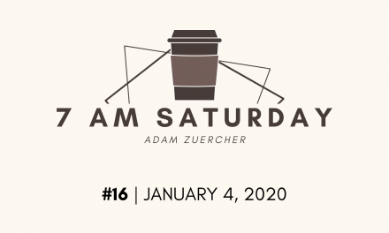 7am Saturday #16 – January 4, 2020