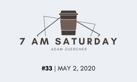7am Saturday #33 – 68 Bits of Wisdom