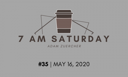 7am Saturday #35 – How To Lead During A Financial