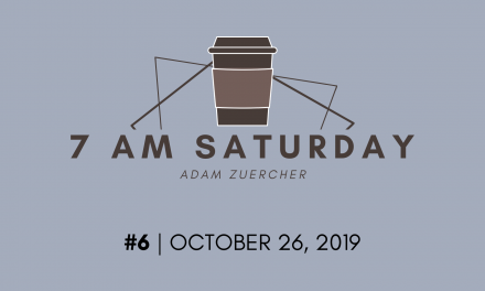 7am Saturday #6 – October 26, 2019