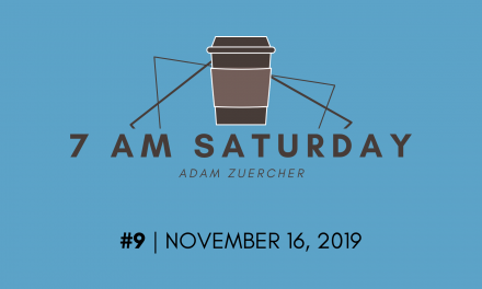 7am Saturday #9 – November 16, 2019