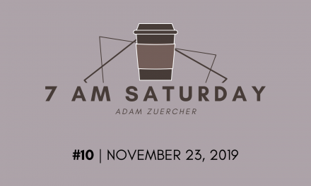 7am Saturday #10 – November 23, 2019