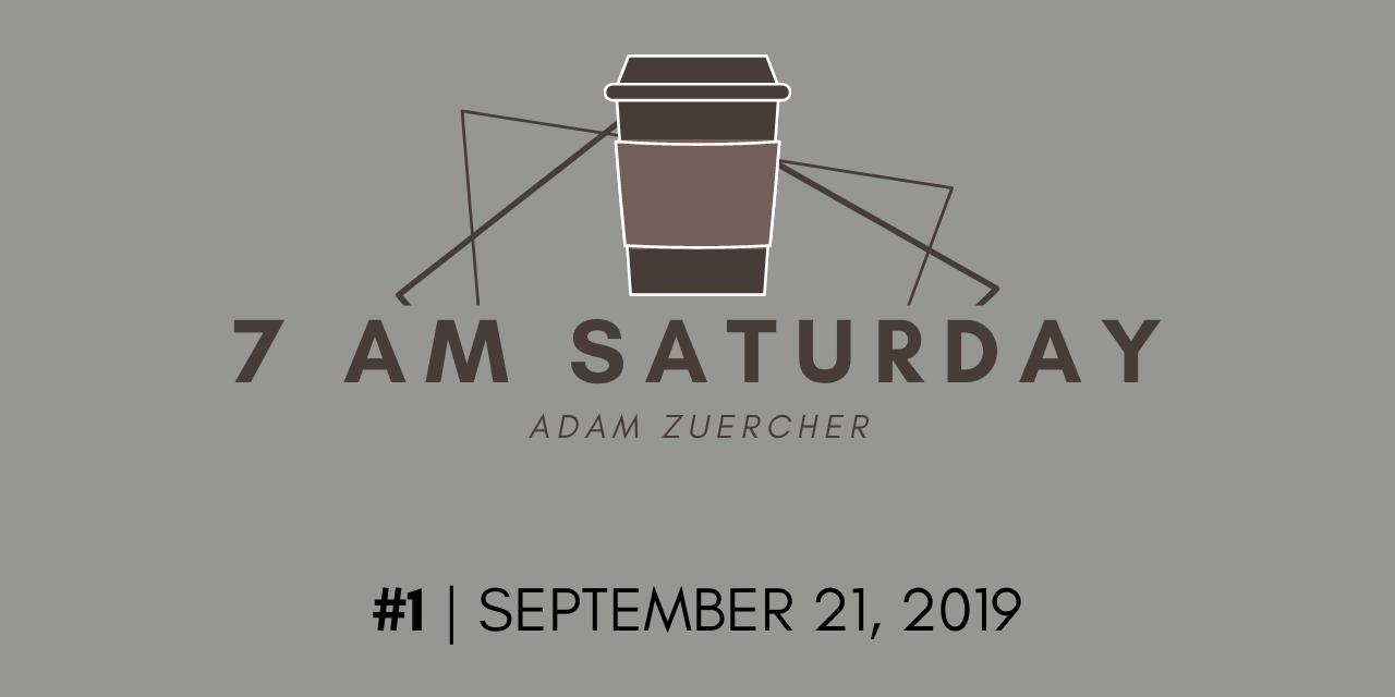 7am Saturday #1 – Introducing…7am Saturday!